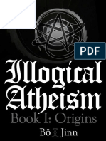 Illogical Atheism, Book I_ Origins - Bo Jinn
