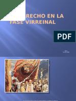 EL DERECHO EN LA FASE VIRREINAL.pptx