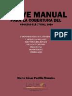 Breve Manual Para La Cobertura Del Proceso Electoral 2016. Zacatecas