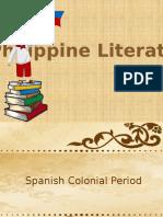 PHILIPPINE LITERATURE ( SPANISH AND AMERICAN COLONIAL PERIOD)