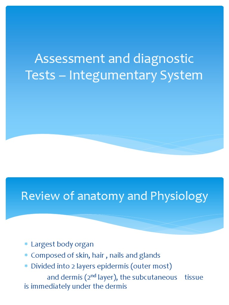 Assessment and Diagnostic Tests- Integumentary | Integumentary ...