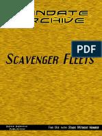 Mandate Archive Scavenger Fleets