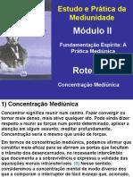 Roteiro 4 - Concentração Mediúnica