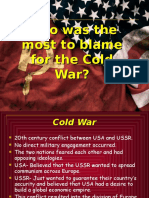 Who to blame for THE COLD war?