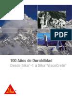 100 Años de Durabilidad Sika