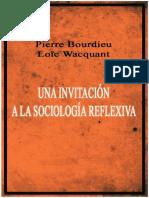 Bourdieu, Pierre y Wacquant, Louis - Una Invitación a La Sociología Reflexiva [Completo]