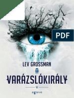 Lev Grossman a Varazslokiraly (II),