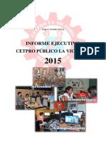 Informe Ejecutivo Cetpro Público La Victoria 2015