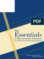 The Essentials of Baccalaureate Education  for Professional Nursing Practice