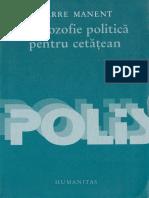 Pierre Manent O Filosofie Politica Pentru Cetatean