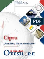 "5 Minutes Offshore - Cipru ""Rezident, dar nu domiciliat"""