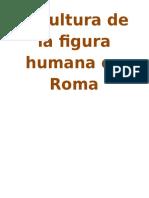 Escultura de La Figura Humana en Roma 1