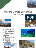 Mar de Cortés-Barrancas Del Cobre