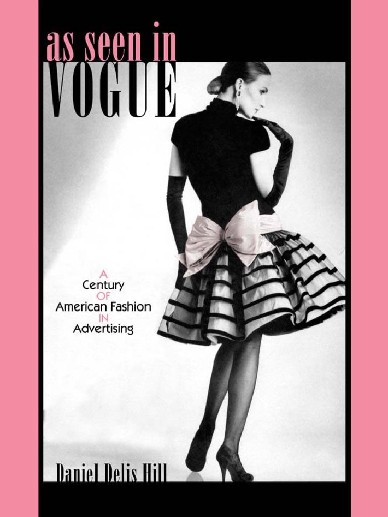 82917894e9c (Costume Society of America Series ) Daniel Delis Hill-As Seen in Vogue  A  Century of American Fa.pdf