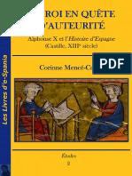 Mencé-Caster (Corinne)_Un Roi en Quête d'Auteurité. Alphonse X Et l'Histoire d'Espagne