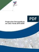 615430153152013Retro-Projeccao 2000-2010 e Projeccoes Demograficas CABO VERDE 2010-2030