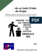 Historia de Un Antitaller de Drogas