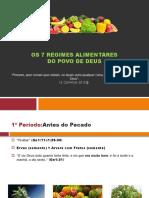 Os 7 Regimes Alimentares