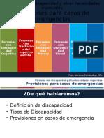Previsiones para casos de Emergencia para Personas Con Discapacidad y Otras Necesidades Especiales