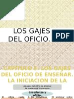 Los Gajes Del Oficio