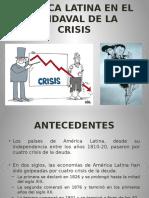 América Latina en El Vendaval de La Crisis