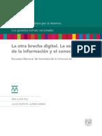 La Otra Brecha Digital. La Sociedad de La Información y El Conocimiento