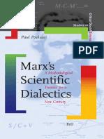 (Studies in Critical Social Sciences) Paul Paolucci-Marx's Scientific Dialectics (Studies in Critical Social Sciences) -BRILL (2007)