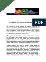 Fej Delvahe, El Español Es La Lengua Koiné en España