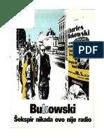 Charles Bukowski - Šekspir Nikada Ovo Nije Radio