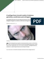El Prófugo Perez Corradi Le Pidió Al Gobierno Garantías y Condiciones Para Entregarse - 13.01.2016 - LA NACION
