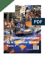 Tendencias Actuales de La Economia Mundial Parte I