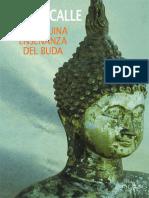 La Genuina Ensenanza Del Buda - Ramiro Calle