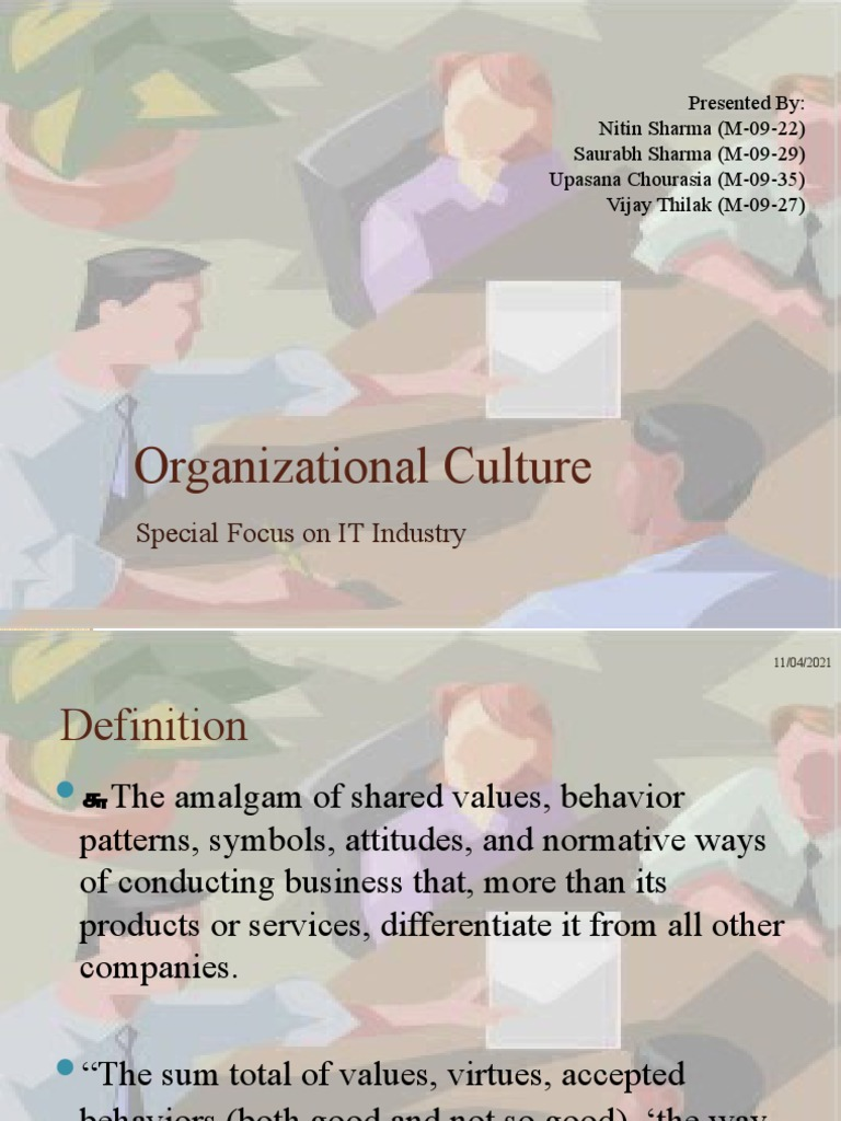 a case study organizational culture of Cultural change that sticks jon r katzenbach  when that's the case, an organization with an old, powerful culture can devolve into disaster  studies show that only 10% of people who.