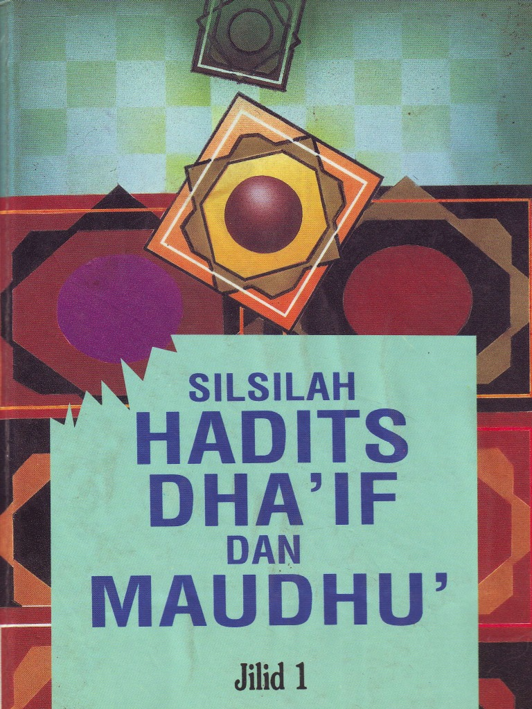 Ebook Silsilah Hadits Dhaif Dan Maudhu Jilid I