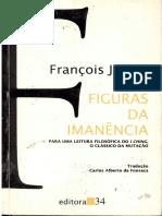 JULLIEN, François. Figuras Da Imanencia