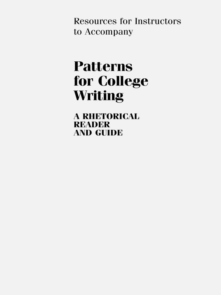 Patterns For College Writing A Rhetorical Reader And Guide 9th Edition