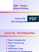 5A. the Drilling Riser