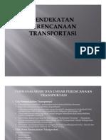 Pendekatan Perencanaan Transportasi