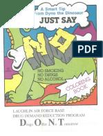 Dyno the Dinosaur - Just Say No Coloring Book