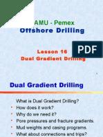16. Dual Gradient Drilling