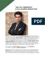Por Que Sou Vegetariano - Entrevista Com Jonathan Safran Foer.