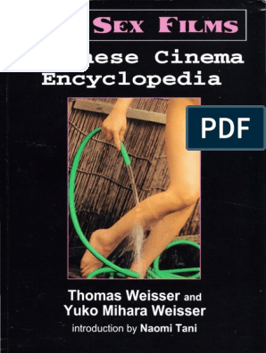 Japanese Cinema Encyclopedia - The Sex Films pdf | Cinema