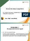 TAXLAW 6 Aprilie 2015 LUISIANA DOBRINESCU. Excesul de Masuri Asiguratorii