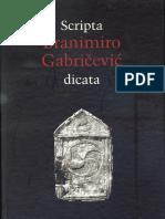 Scripta Branimiro Gabričevć dicata (Zbornik radova posvećenih Branimiru Gabričeviću)