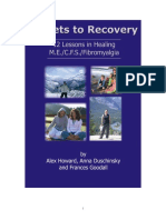 Secrets to Recovery 12 Lessons in Healing ME CFS Fibromyalgia