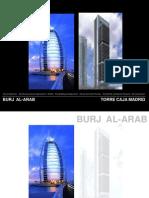 Burj Al-Arab & Caja Torre Construction study