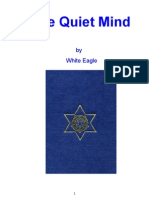 The Quiet Mind - White Eagle