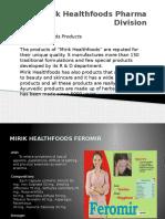 Mirik Healthfoods Pharma Division