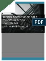 Tehnici operative ce pot fi folosite în scopul identificării vulnerabilităţilor şi riscurilor de securitate la adresa unei organizaţii