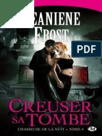 Chasseuse de La Nuit T4 - Creuser Sa Tom - Jeaniene Frost